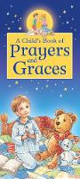 A Child's Book of Prayers and Graces - A Child's Book of Prayers and Graces (Hardback)