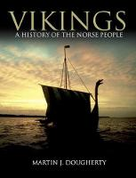 Vikings: A History of the Norse People - Dark Histories (Hardback)