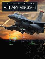 World'S Greatest Military Aircraft (Hardback)