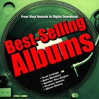 Best-Selling Albums: From Vinyl Records to Digital Downloads (Hardback)