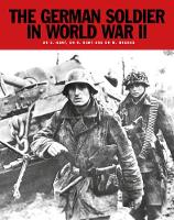 The German Soldier in World War II (Paperback)