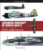 Japanese Aircraft of World War II: 1937-1945 - Technical Guides (Hardback)