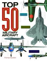 Top 50 Military Aircraft (Hardback)