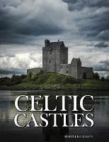 Celtic Castles - Abandoned (Hardback)