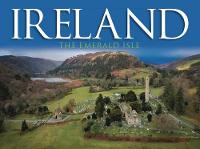 Ireland: The Emerald Isle (Hardback)
