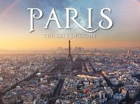 Paris: The City of Light (Hardback)