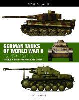German Tanks of World War II: 1939-1945 - Technical Guides (Hardback)