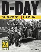 D-Day: The First 24 Hours - 24 Hours (Hardback)