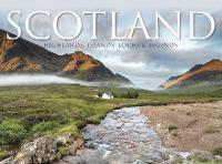 Scotland: Highlands, Islands, Lochs & Legends (Hardback)