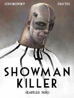 Showman Killer Vol. 1: Heartless Hero - Showman Killer (Hardback)