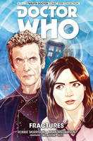 Doctor Who: The Twelfth Doctor Vol. 2: Fractures - Doctor Who (Paperback)