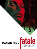 Manchette's Fatale