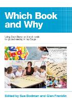 Which Book and Why: Using Book Bands and book levels for guided reading in Key Stage 1