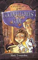 The Mystery of the Goodfellowes' Code (Paperback)