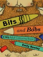 Bits and Bobs-A Very Adult Colouring Book