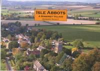 Isle Abbots, a Somerset Village (Paperback)
