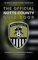 The Official Notts County Quiz Book (Paperback)