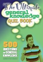 The Ultimate General Knowledge Quiz Book (Paperback)