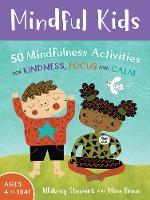 Mindful Kids: 50 Mindfulness Activities 2017