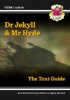 GCSE English Text Guide - Dr Jekyll and Mr Hyde