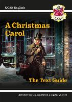 GCSE English Text Guide - A Christmas Carol