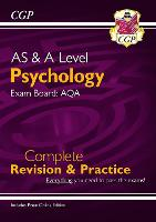 AS and A-Level Psychology: AQA Complete Revision & Practice with Online Edition