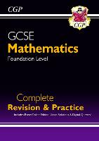 GCSE Maths Complete Revision & Practice: Foundation - Grade 9-1 Course (with Online Edition)