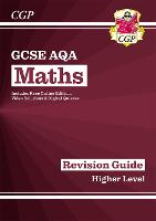 GCSE Maths AQA Revision Guide: Higher - for the Grade 9-1 Course (with Online Edition)