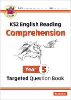 New KS2 English Targeted Question Book: Year 5 Reading Comprehension - Book 1 (with Answers): Comprehension Year 5