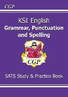 KS1 English Grammar, Punctuation & Spelling Study & Practice Book