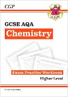 Grade 9-1 GCSE Chemistry: AQA Exam Practice Workbook (with answers) - Higher