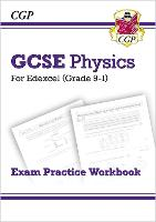 New Grade 9-1 GCSE Physics: Edexcel Exam Practice Workbook