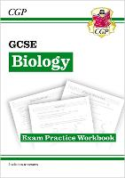 New Grade 9-1 GCSE Biology: Exam Practice Workbook (with Answers)