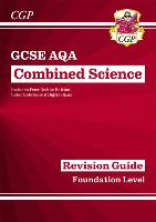 New Grade 9-1 GCSE Combined Science: AQA Revision Guide with Online Edition - Foundation