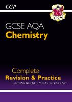 New Grade 9-1 GCSE Chemistry AQA Complete Revision & Practice with Online Edition