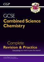 Grade 9-1 GCSE Combined Science: Chemistry Complete Revision & Practice with Online Edition