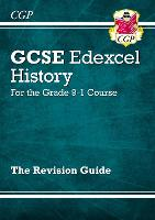 New GCSE History Edexcel Revision Guide - For the Grade 9-1 Course