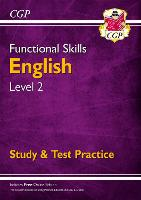 New Functional Skills English Level 2 - Study & Test Practice (for 2020 & beyond)