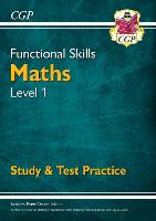 Functional Skills Maths Level 1 - Study & Test Practice (Paperback)
