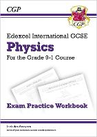 New Grade 9-1 Edexcel International GCSE Physics: Exam Practice Workbook (Includes Answers)