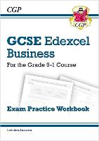 New GCSE Business Edexcel Exam Practice Workbook - For the Grade 9-1 Course