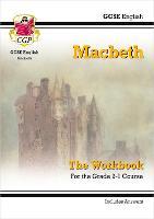 Grade 9-1 GCSE English Shakespeare - Macbeth Workbook (includes Answers)