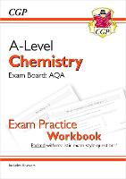 New A-Level Chemistry for 2018: AQA Year 1 & 2 Exam Practice Workbook - includes Answers
