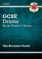 Grade 9-1 GCSE Drama Revision Guide