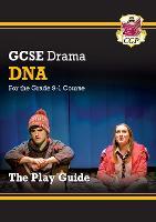 Grade 9-1 GCSE Drama Play Guide - DNA