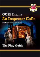 Grade 9-1 GCSE Drama Play Guide - An Inspector Calls