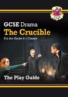 Grade 9-1 GCSE Drama Play Guide - The Crucible