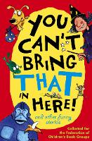 You Can't Bring That in Here! (Paperback)
