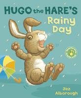 Hugo the Hare's Rainy Day - Nat the Cat (Paperback)