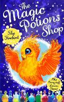 The Magic Potions Shop: The Firebird - The Magic Potions Shop (Paperback)